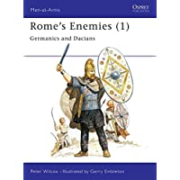 Rome's Enemies (1): Germanics and Dacians: Germanics and Daciens No.1