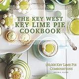 The Key West Key Lime Pie Cookbook