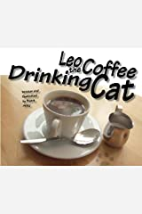 Leo the Coffee Drinking Cat Paperback