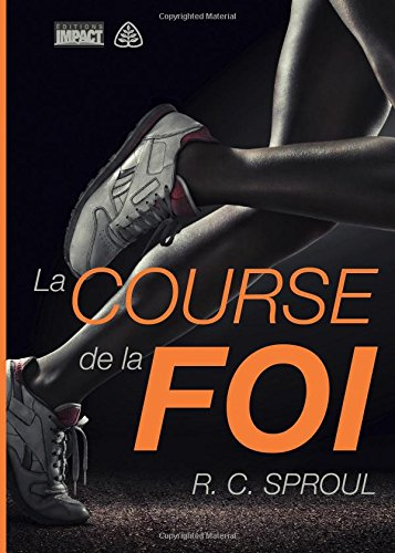Download La course de la foi (The Race of Faith) (French Edition) PDF