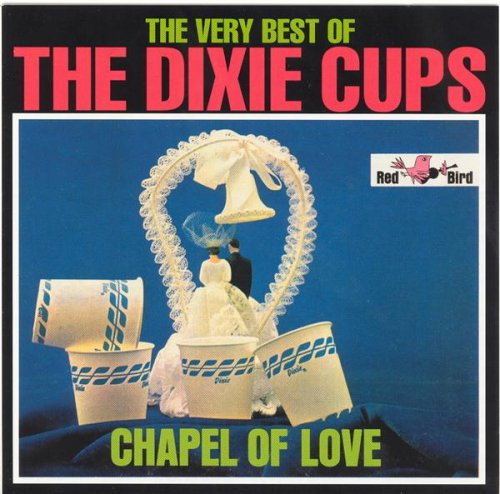 Dixie Cups - Chapel of Love