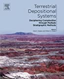 Terrestrial Depositional Systems: Deciphering Complexities through Multiple Stratigraphic Methods