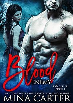 Blood Enemy: (Vampire Warrior Romance) (Kyn Book 3) by [Carter, Mina ]