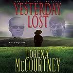 Yesterday Lost: A Mystery/Romance Novel | Lorena McCourtney