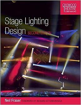 Stage Lighting Design (Crowood Theatre Companions)