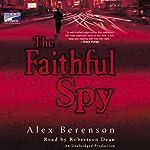 The Faithful Spy | Alex Berenson