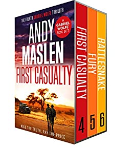 The Gabriel Wolfe Thrillers: Books 4-6 (The Gabriel Wolfe Thrillers Boxset) by [Maslen, Andy]