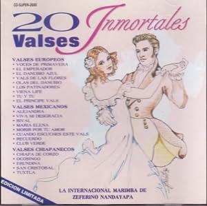 20 Valses Inmortales [Valses Europeos, Mexicanos Y Chiapanecos]