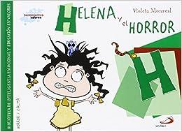 Descargar Con Torrents Helena Y El Horror: Biblioteca De Inteligencia Emocional Y Educación En Valores Ebook Gratis Epub
