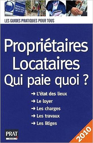 Livre gratuits Propriétaires, locataires, qui paie quoi ? pdf