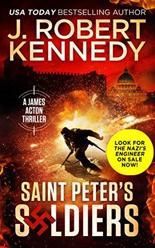 Saint Peter's Soldiers (A James Acton Thriller, Book #14) (James Acton Thrillers) cover