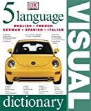 5 Language Visual Dictionary (English, French, German, Spanish and Italian Edition)