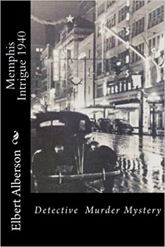Memphis Intrigue 1940: Detective Murder Mystery