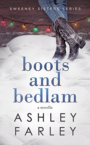 Boots and Bedlam (Sweeney Sisters Series Book (Iii English Boot)