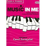 Praise & Worship: Songs to Play, Level 2: A Piano Method for Young Christian Students