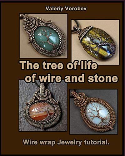 The tree of life of wire and stone. Wire wrap Jewelry - Wire Tutorial
