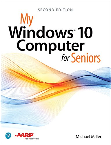 My Windows 10 Computer For Seniors  2Nd Edition