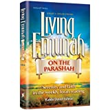 Living Emunah on the Parashah Serenity and faith in the weekly Torah reading