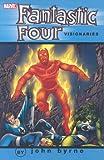 Fantastic Four Visionaries, John Byrne, Roger Stern, 0785127364