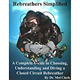 Rebreathers Simplified - Color Edition