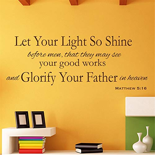 Awiuan Vinyl Wall Decal Wall Stickers Art Decor Peel and Stick Mural Removable Decals Let Your Light So Shine Before Men That They May See Your Good Works