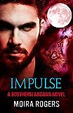 Impulse (Southern Arcana, Book #5)