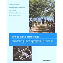 [ How to Start a Home-Based Wedding Photography Business Jensen, Kristen ( Author ) ] { Paperback } 2011