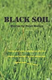 Black Soil, Peter Bishop, 0987201409