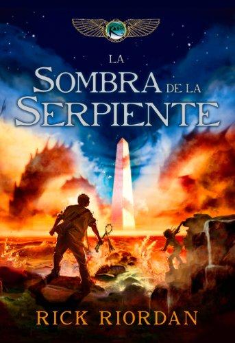 La sombra de la serpiente (Las crónicas de los Kane 3) (Spanish Edition