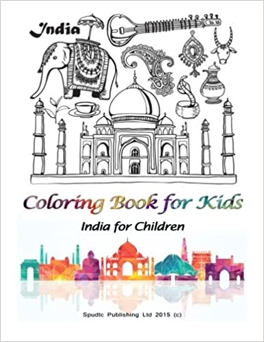 Coloring Book For Kids India For Children Spudtc Publishing Ltd
