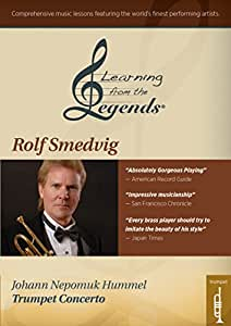 Learning From the Legends: Hummel's Trumpet Concerto featuringRolf Smedvig [Import]