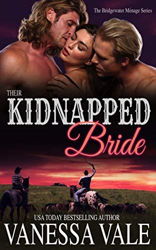 Their Kidnapped Bride (Bridgewater Series Book 1)