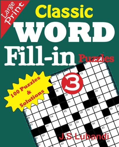 Read Online Classic Word Fill-in Puzzles 3 (Volume 3) pdf epub