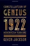 img - for Constellation of Genius: 1922: Modernism Year One book / textbook / text book