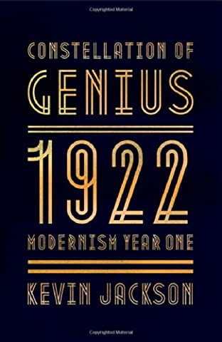 Constellation of Genius: 1922: Modernism Year One (History Of Constellations)