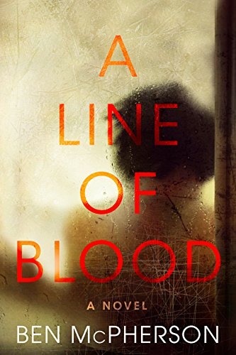 Image of A Line of Blood: A Novel