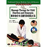 Traditional Chinese Medicine Massage Therapy for Child Diarrhea & Dyspepsia DVD
