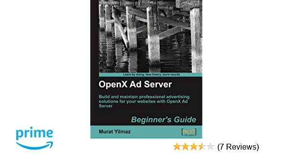 OpenX Ad Server: Beginners Guide