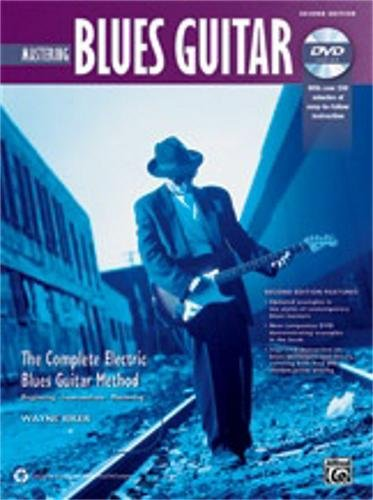Alfred The Complete Blues Guitar Method: Mastering Blues Guitar Book & DVD (2nd (Advanced Rock Guitar Dvd)
