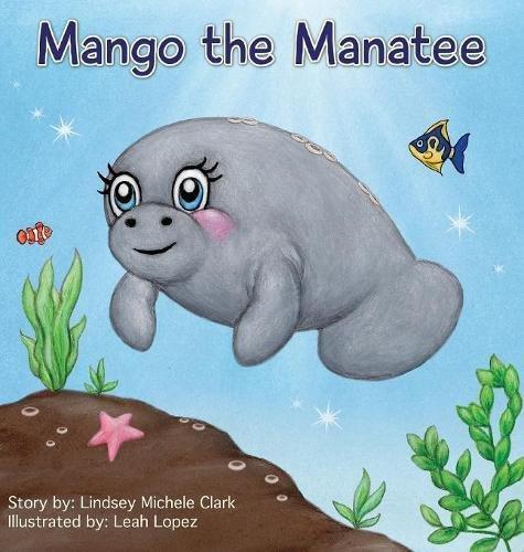 Download Mango the Manatee ebook