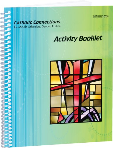 (Catholic Connections for Middle Schoolers, Second Edition (Activity Booklet))
