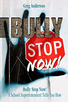 Bully Stop Now! by [Anderson, Greg]