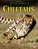 Cheetahs (Revised Edition) (Nature Watch)
