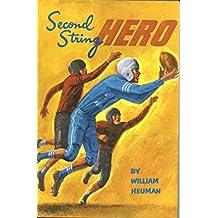 Second string hero