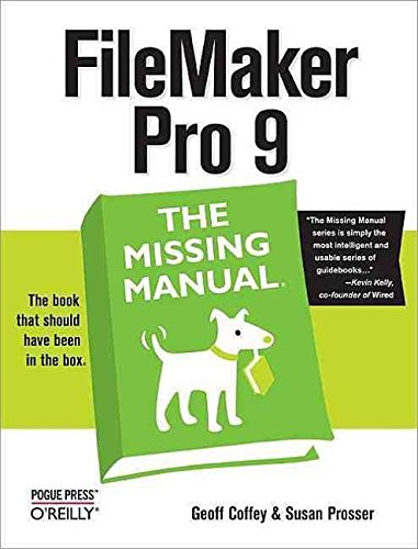 [(Filemaker Pro 9 the Missing Manual)] [By (author) Geoff Coffey ] published on (August, 2007)