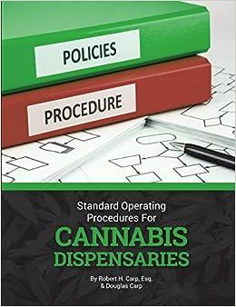 Standard Operating Procedures for Cannabis Dispensaries: Esq