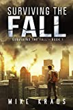img - for Surviving the Fall: Book 1 of the Thrilling Post-Apocalyptic Survival Series: (Surviving the Fall Series - Book 1) book / textbook / text book