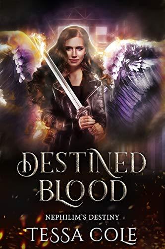 Pdf Romance Destined Blood (Nephilim's Destiny Book 2)