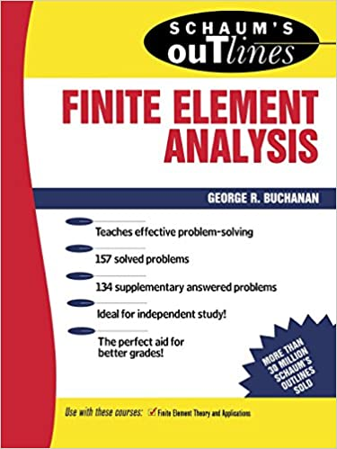 Schaums outline of finite element analysis george r buchanan schaums outline of finite element analysis george r buchanan 9780070087149 amazon books fandeluxe Choice Image