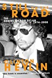 Still on the Road: The Songs of Bob Dylan Vol. 2 1974-2008